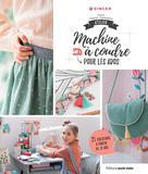 Atelier machine à coudre pour les ados | Thiboult-Demessence, Karine