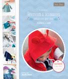 Vêtements et accessoires irrésistibles pour bébé | Benilan, Annabel