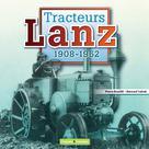 Tracteurs Lanz | Bouillé, Pierre