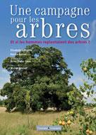 Une campagne pour les arbres | Trotignon, Elisabeth