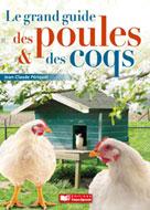 Le grand guide des poules et des coqs | Périquet, Jean-Claude