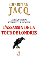 L'Assassin de la Tour de Londres  | Jacq, Christian