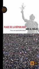 Place de la République | , Abd Al Malik