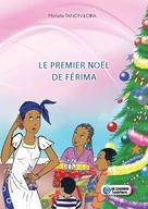 Le premier Noël de Férima | Tanon-Lora, Michelle
