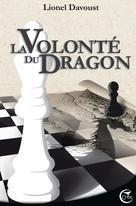 LaVolonté duDragon | Davoust, Lionel