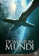 Dominium Mundi - Livre I | Baranger, François