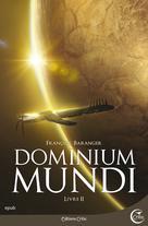 Dominium Mundi - Livre II | Baranger, François