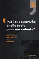 Publique ou privée : quelle école pour nos enfants ? | Aschieri, Gérard