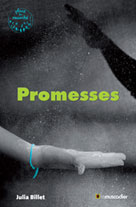 Promesses | Billet, Julia
