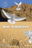 Une frontière | Favaro, Patrice