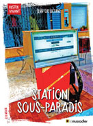 Station Sous-Paradis | Luciani, Jean-Luc