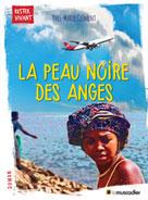La peau noire des anges | Clément, Yves-Marie
