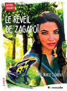 Le réveil de Zagapoï | Clément, Yves-Marie
