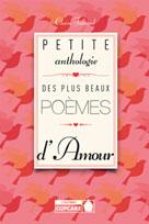 Petite anthologie des plus beaux poèmes d'amour | Julliard, Claire