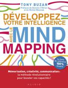 Développez votre intelligence avec le mind mapping | Buzan, Tony