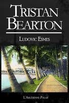 Tristan Bearton | Esmes, Ludovic