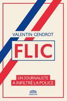 Flic | Gendrot, Valentin