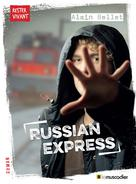 Russian express | Bellet, Alain