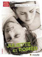 Juliette et Roméo | Clément, Yves-Marie