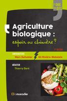 Agriculture biologique: espoir ou chimère? | Dufumier, Marc