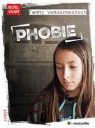 Phobie | Vandermeersch, Fanny