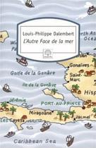 L'Autre Face de la mer | Dalembert, Louis-Philippe