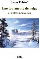 Une tourmente de neige | Tolstoï, Léon