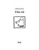 Ubu roi | Jarry, Alfred