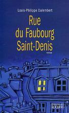 Rue du Faubourg Saint-Denis | Dalembert, Louis-Philippe