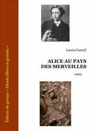 Alice au pays des merveilles | Carroll, Lewis