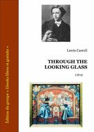 Through the looking glass | Carroll, Lewis