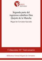 Segunda parte del ingenioso caballero Don Quijote de la Mancha | Cervantes Saavedra, Miguel de