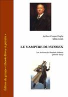 Le vampire du Sussex - Les archives de Sherlock Holmes   Doyle, Arthur Conan