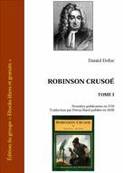 Robinson Crusoé - Tome I | Defoe, Daniel