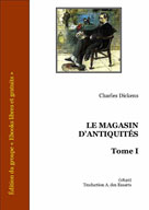 Le magasin d'antiquités - Tome I | Dickens, Charles