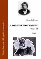 La dame de Monsoreau Tome III | Dumas, Alexandre