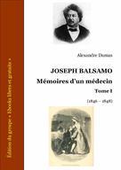 Joseph Balsamo Mémoires d'un médecin Tome I | Dumas, Alexandre