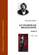 Le vicomte de Bragelonne Tome IV | Dumas, Alexandre