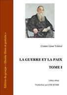 La guerre et la paix Tome I   Tolstoï, Léon