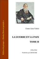 La guerre et la paix Tome II | Tolstoï, Léon