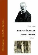 Les Misérables - Tome I - Fantine | Hugo, Victor