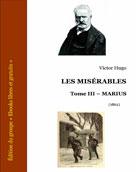 Les Misérables - Tome III - Marius | Hugo, Victor