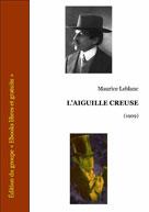 L'aiguille creuse | Leblanc, Maurice