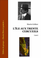L'île aux trente cercueils | Leblanc, Maurice
