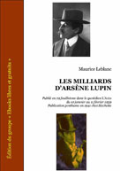Les milliards d'Arsène Lupin   Leblanc, Maurice