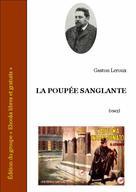 La poupée sanglante | Leroux, Gaston