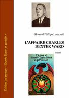 L'affaire Charles Dexter Ward | Lovecraft, Howard Phillips