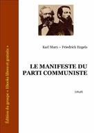 Le Manifeste du Parti Communiste | Marx, Karl