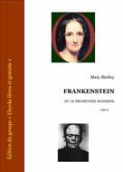 Frankenstein ou le Prométhée moderne | Shelley, Mary