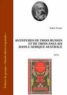 Aventures de trois russes et de trois anglais dans l'Afrique Australe | Verne, Jules